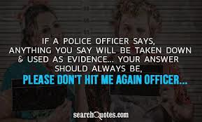 Please Don't Hit Me Again Officer ~ Football Quote