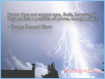 Power does not corrupt man,fools,however It ~ Fools Quote