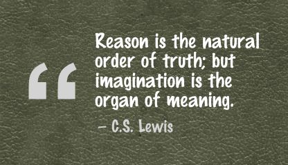 Reason is the natural order of truth,but Imagination is the organ of meaning ~ Art Quote