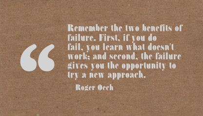 Remember the two benefits of Failure ~ Failure Quote