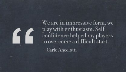 Self Confidence Helped my Players to overcome a difficult start ~ Confidence Quote