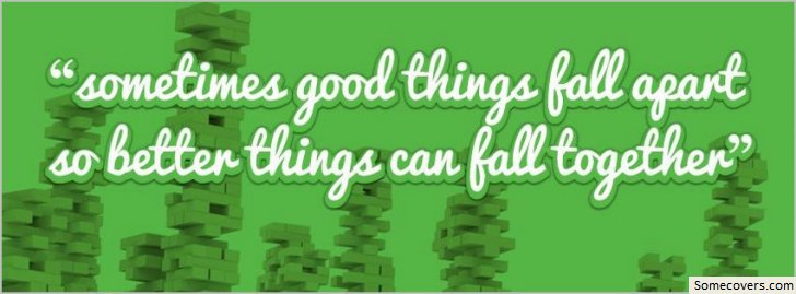 """Sometimes Good Things Fall afart so Better things Can Fall Together"" ~ Astrology Quote"