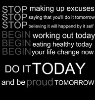 Stop Making up Excuses ~ Exercise Quote