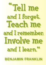 Teach Me and I Remember ~ Education Quote