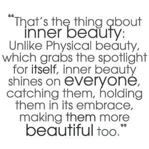 That S The Thing About Inner Beauty Beauty Quote Quotespictures Com
