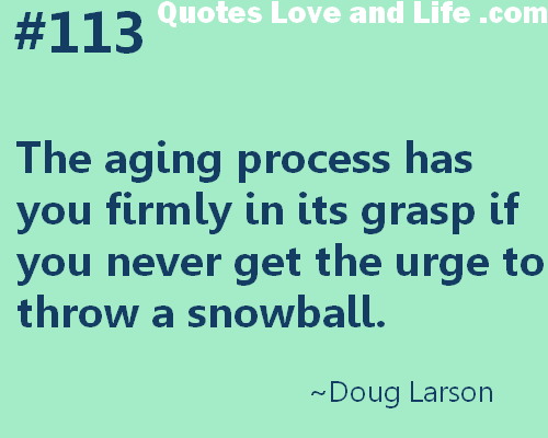 Aging Quotes Inspirational Age Quotes Images 189 Quotes