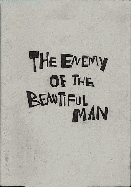 The Enemy of The BEautiful Man ~ Enemy Quote