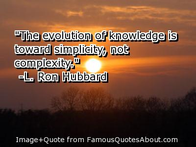 """The Evolution of knowledge IS Toward Simplicity,Not Complexity"" ~ Astrology Quote"
