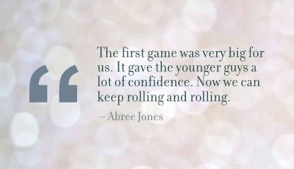 The First Game was very big for us ~ Confidence Quote