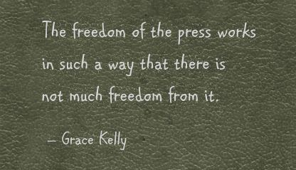 The Freedom of the Press Works In Such a way that there is not much Freedom From It ~ Freedom Quote