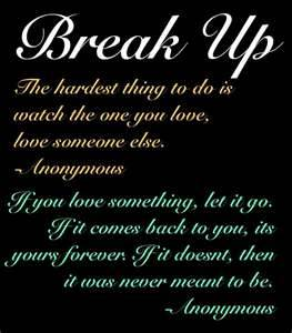 The Hardest thing to do is watch the one you love,love someone else ~ Break Up Quote