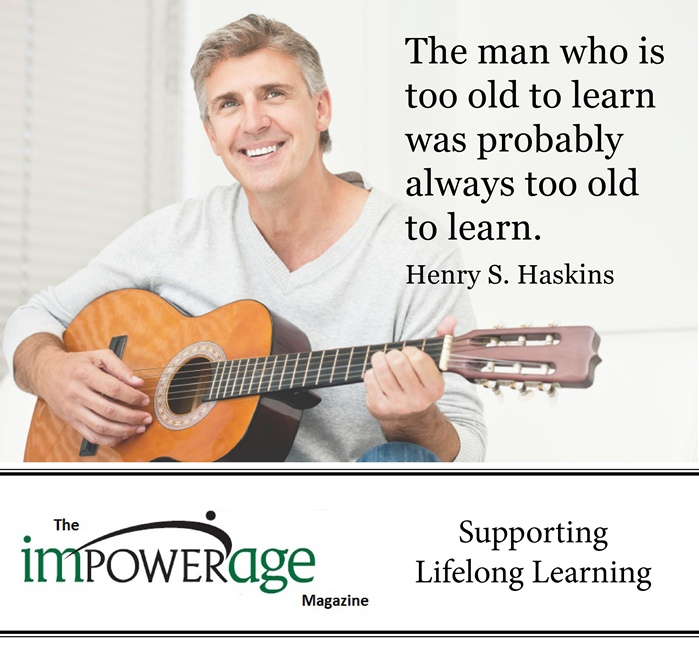 The Man Who Is Too Old to Learn was Probably always too old to learn ~ Education Quote