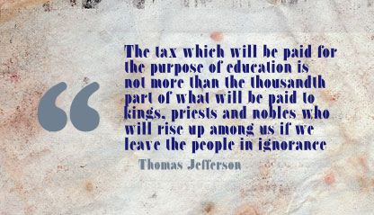 The tax which will be paid for the purpose of education ~ Education Quote