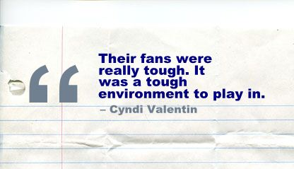 Their fans were really tough,It was a tough environment to play in ~ Environment Quote