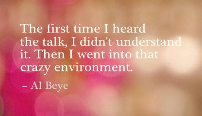 Then I Went Into that Crazy Environment ~ Environment Quote