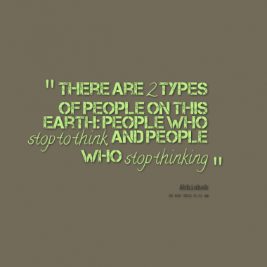 There are two types of people on this Earth ~ Earth Quote