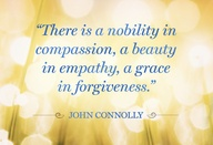 """""""There is a a nobility in compassion,a beauty in a empathy,a grace in forgiveness ~ Beauty Quote"""