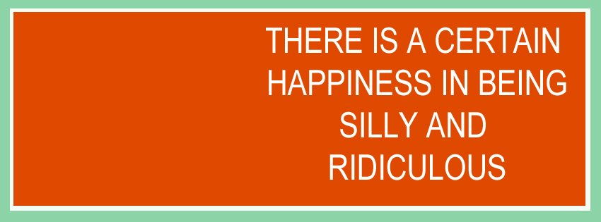 Quotes About Being Silly Together. QuotesGram
