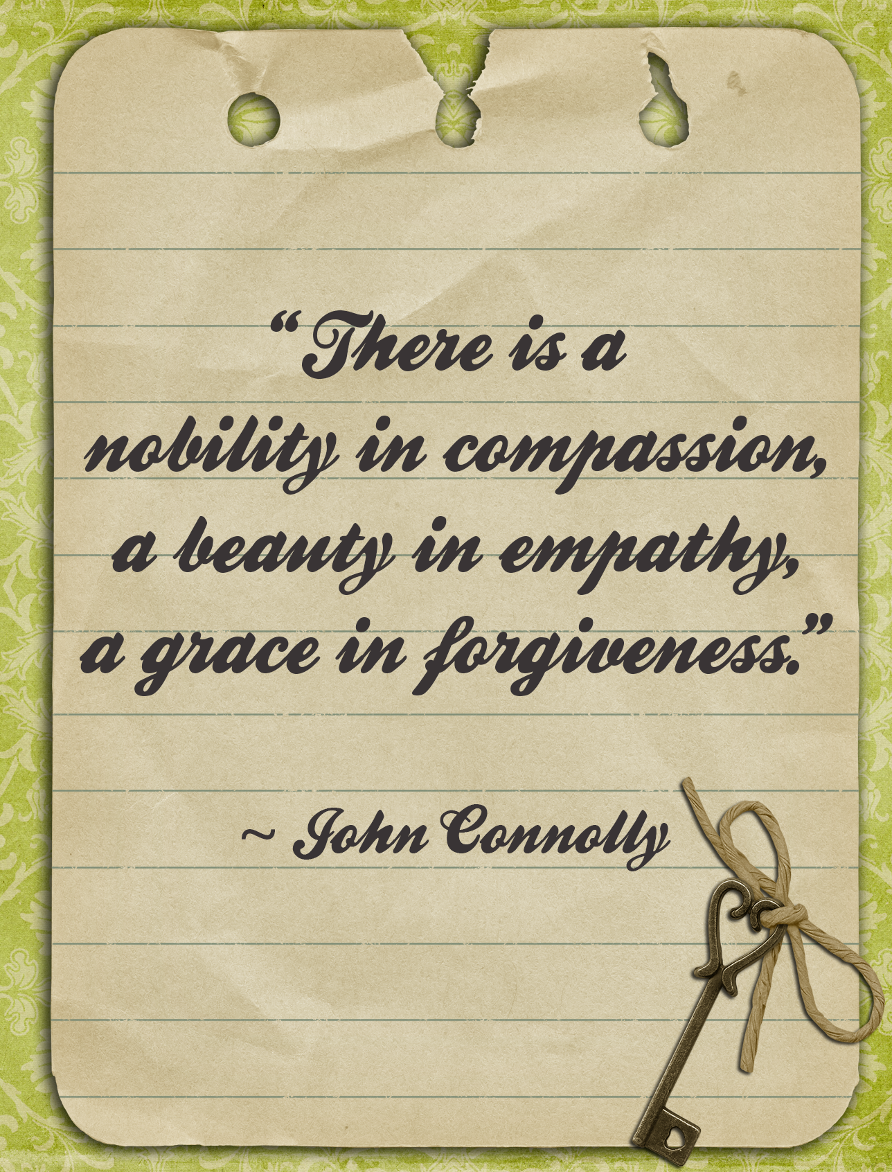"""There Is a Nobility In Compassion a beauty in empathy a grace in forgiveness"" ~ Forgiveness Quote"