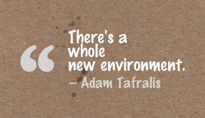 There's a Whole New Environment ~ Environment Quote