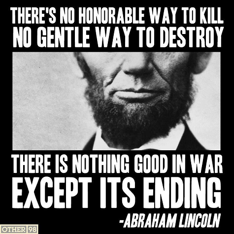 There's No Honorable Way to Kill No Gentle way To destroy ~ Democracy Quote
