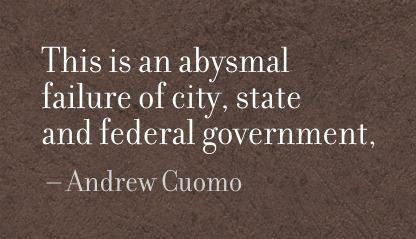 This Is an abysmal Failure of city,state and federal Government ~ Failure Quote