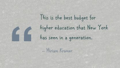 This is the best budget for higher Education that New York has seen in a Generation ~ Education Quote