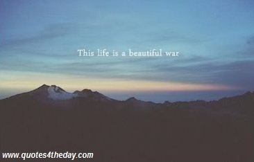 This Life Is Beautiful War Beauty Quote Quotespictures Com