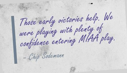 Those Early Victories Help ~ Confidence Quote