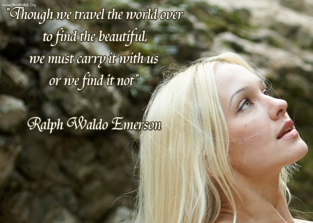 Through We Travel The World Over To Find Beautiful Beauty Quote