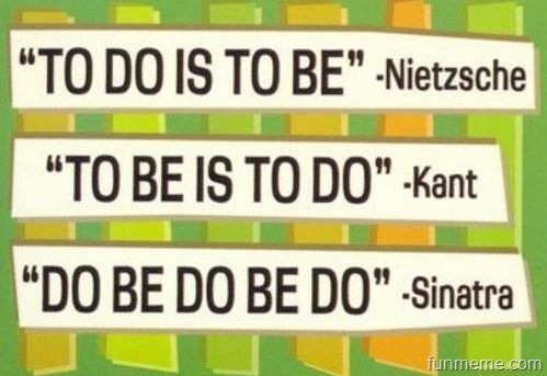 """To Do Is To Be"" ~ Challenge Quote"