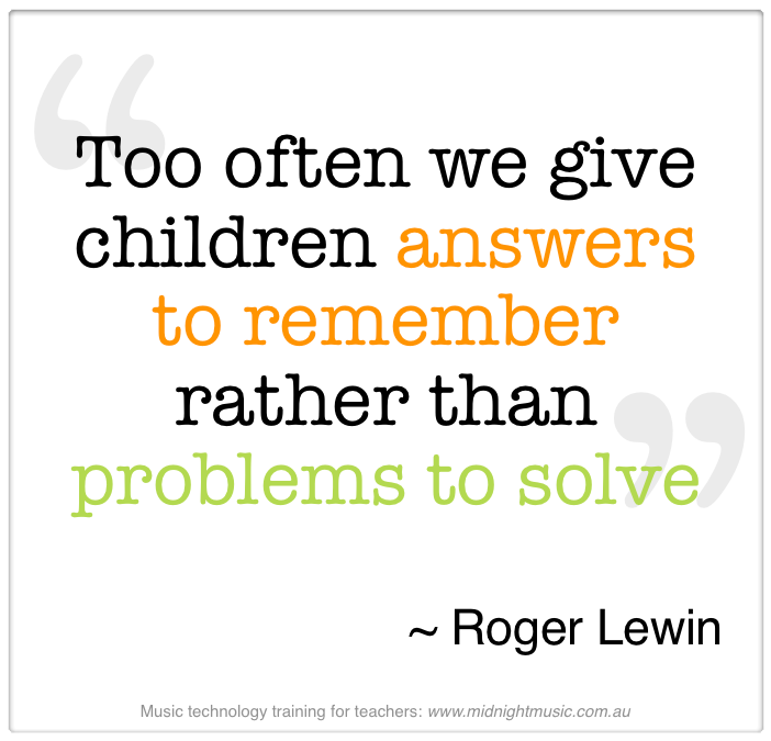 Too Often We Give Children Answer to remember rather than Problems to Solve ~ Education Quote
