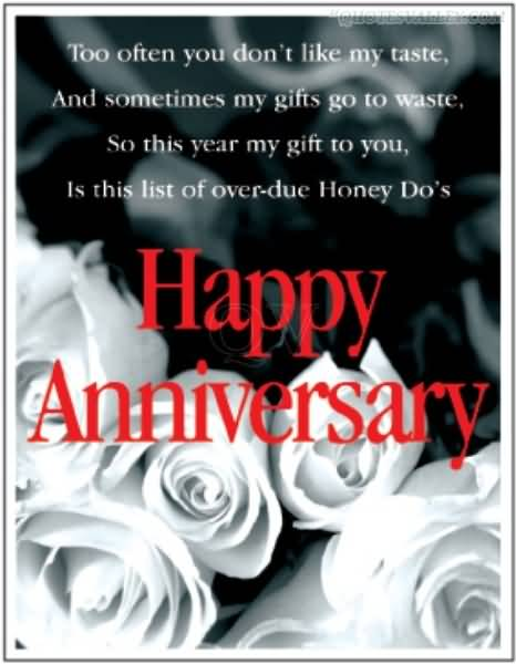 Too often you don't like my taste and sometimes my gifts go to waste ~ Anniversary Quote