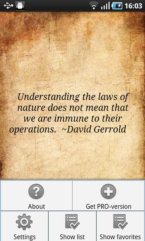 Undersatnding the laws of nature does not mean that we are Immune to their Operations ~ Environment Quote