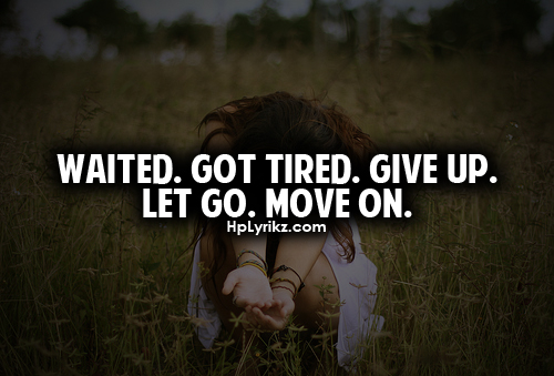 quotes about breaking up and moving on Quotes