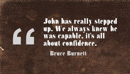 We Always Knew He was Capable,It's all about Confidence