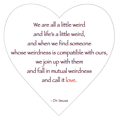Weird And Funny Love Quotes : Quotes About Being Weird. QuotesGram