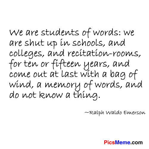 We are Students of Words ~ Education Quote