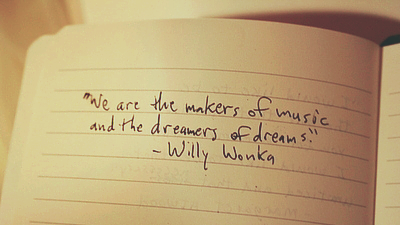 We are the makers of Music and the dreamers of Dreams ~ Dreaming Quote