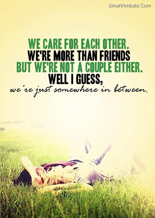 We care for Each Others.We're More Then Friend ~ Best Friend Quote