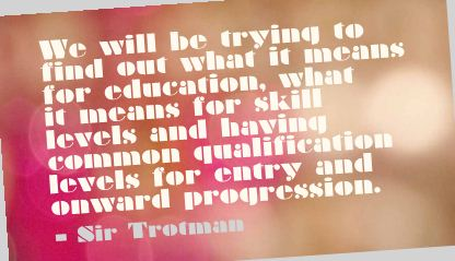 We Will be Trying to find out what It Means for out what it means for Education  ~ Education Quote