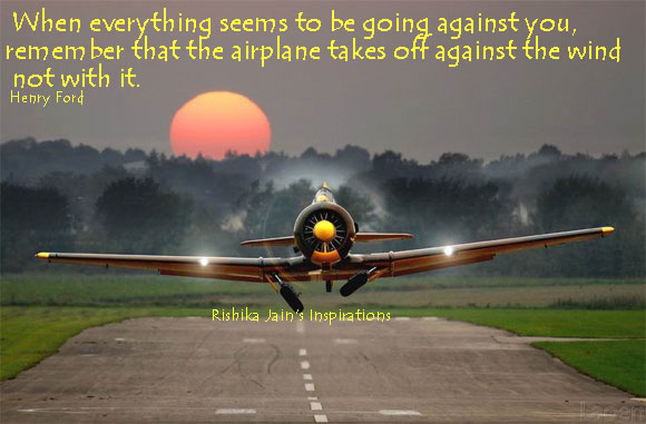 When Everything Seems to be going against You ~ Challenge Quote