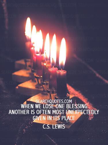 When We Lose One Blessing Another Is Often ~ Blessing Quote