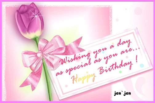 Wishing you a day as Special as you are ~ Birthday Quote