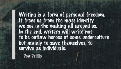 Writing Is a Form of Personal Freedom ~ Freedom Quote
