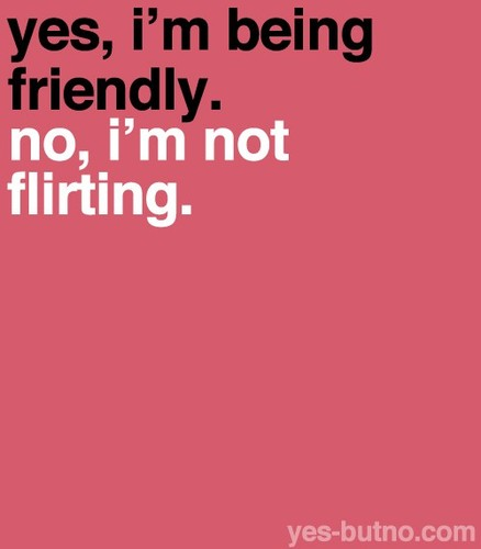 flirt with girl quotes Find and follow posts tagged flirty quotes on tumblr.