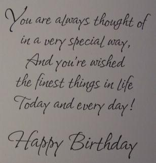 You Are Always thought of in a Very Special Way ~ Birthday Quote