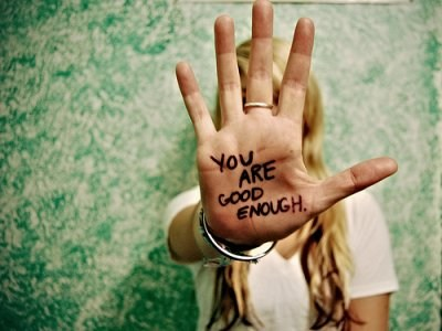 You Are Good Enough ~ Confidence Quote