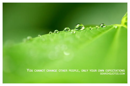 You Cannot change other People
