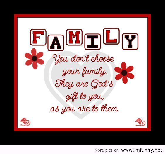 Family We Choose Quotes: Family Quotes Images, Sayings About Loving Families